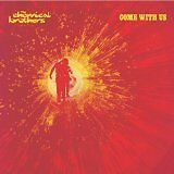 CHEMICAL BROTHERS (THE) - Come with us - CD Album
