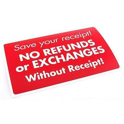 Save Your Receipt No Refunds or Exchanges Sign