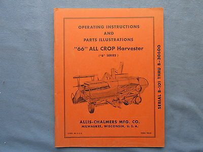 1960s Operating Parts Manual for Allis Chalmers 66 ALL CROP Harvester Series B