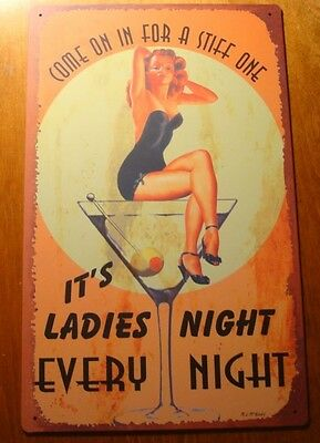 COME IN FOR A STIFF ONE LADIES NIGHT MARTINI Vintage Style Bar Tavern Decor Sign