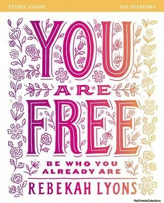 You are Free Study Guide Rebekah Lyons Paperback New Book Free UK Delivery