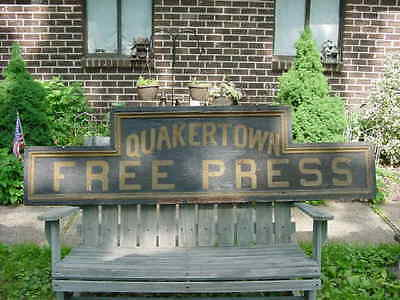 Orig 1881 QUAKERTOWN FREE PRESS Sign w/ Provanance Bucks County Pa. Liberty Bell