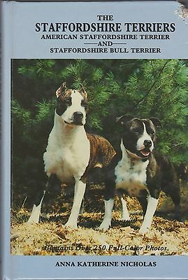 Dog Book THE STAFFORDSHIRE TERRIERS Nicholas HBFE 1991 OVER 250 FABULOUS PHOTO