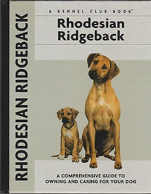 Dog Book RHODESIAN RIDGEBACK A Kennel Club Book HBFE 2005 PHOTOS GREAT BOOK