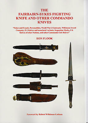 BOOK The Fairbairn-Sykes Fighting Knife and other Commando Knives. By Ron Flook.