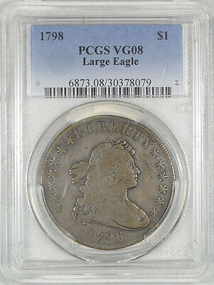 1798 Draped Bust Dollar - Large Eagle Pcgs Vg-8. The Reeded Edge!