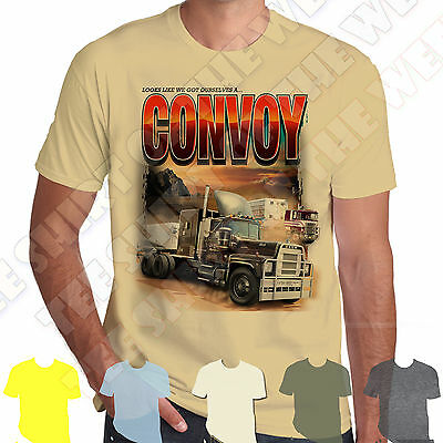 Looks Like We've Got A Convoy Trucking T-shirt 100% Cotton 7 colours to choose