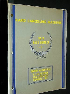 Rapid Cancelling Machines. Data Book Number 1