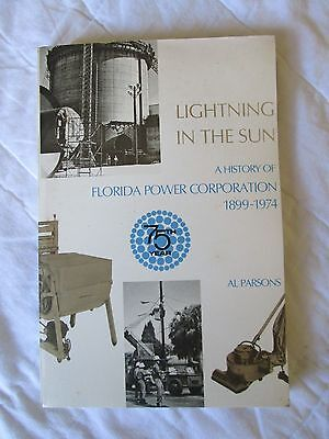 Florida Power Corp light electricity history BOOK electric co lightning sun 1974