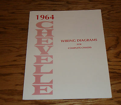 1964 Chevrolet Chevelle Wiring Diagram Manual for Complete Chassis 64 Chevy