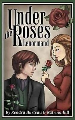 Under the Roses Lenormand by Kendra Hurteau 9781572817609 (Cards, 2014)