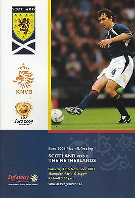 SCOTLAND v NETHERLANDS / HOLLAND ~ EURO QUALIFIER PLAY OFF ~ 15 NOVEMBER 2003