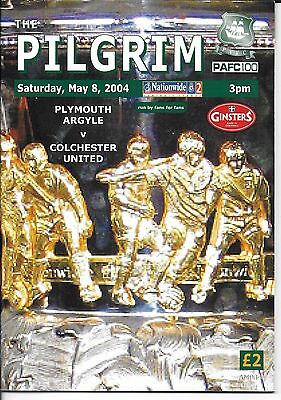 PLYMOUTH ARGYLE v COLCHESTER UNITED 8TH MAY 2004 - CHAMPIONS SPECIAL EDITION