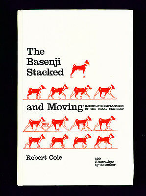 Dog Book The Basenji Stacked and Moving 1987 by Robert Cole FIRST EDITION