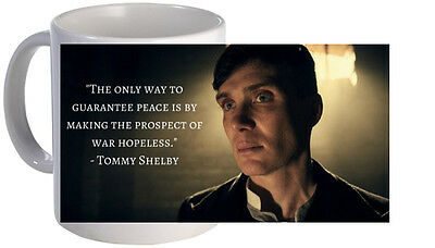 Peaky Blinders 'thomas Shelby Quote' Mug. Brand New.
