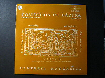 Collection of Bartfa Excerpts 16th and 17th Century  CAMERATA HUNGARICA 2LP