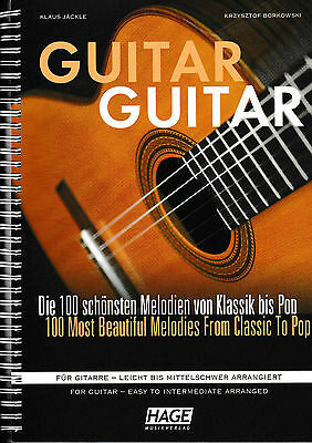 SHEET MUSIC for GUITAR : DIE 100 BEAUTIFUL MELODIES FROM CLASSICAL TO POP