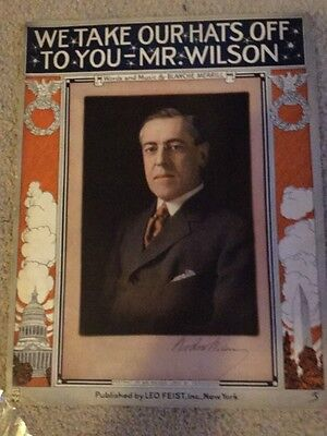 Sheet Music 1914 We Take Our Hats Off To You Mr Wilson -President Woodrow Wilson