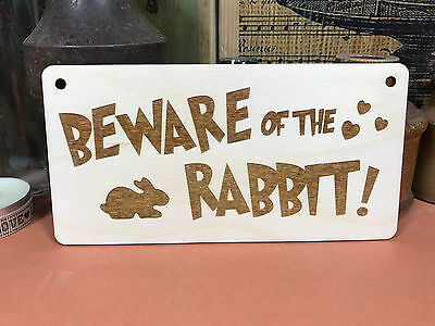 BEWARE OF THE RABBIT SIGN wooden hanger house plaque fab bunny pet wood gift