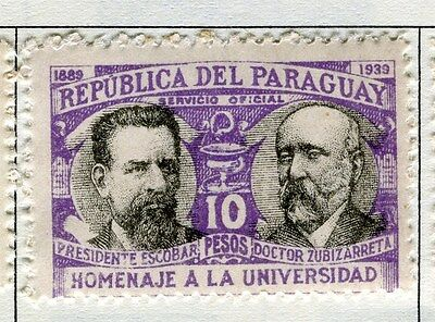 PARAGUAY;   1939 University Anniversary Official issue mint hinged 10P. value