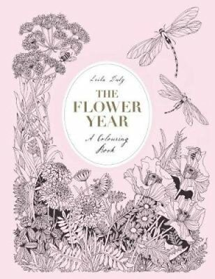 The Flower Year: A Colouring Book by Leila Duly (Hardback, 2017)