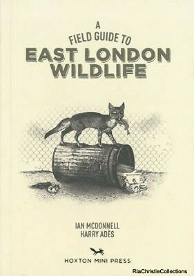 Field Guide to East London Wildlife Harry Ades Ian McDonnell Paperback New Book
