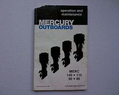 1979 Mercury 80, 90, 115 & 140 Hp. outboard motor owners manual / book