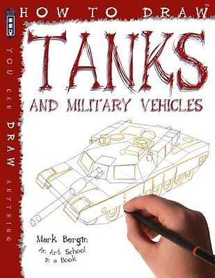 How to Draw Tanks by Mark Bergin 9781909645110 (Paperback, 2014)