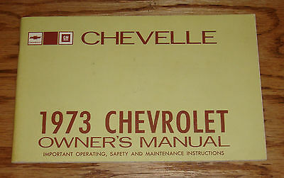 Original 1973 Chevrolet Chevelle Owners Operators Manual 73 Chevy