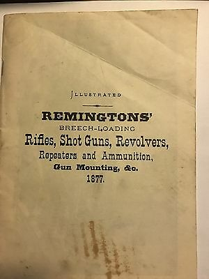 Remingtons' Firearms Gun Illustrated Catalog 1877 Rifles, Guns Revolvers