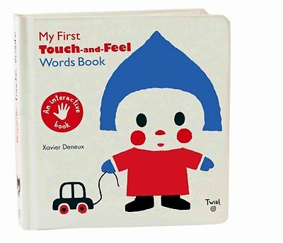 My First Touch and Feel Words Book by Xavier Deneux 9782848019802