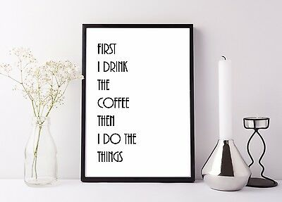 Inspirational Quote Poster Art Print A4 Typography Decor gift wall decor first i