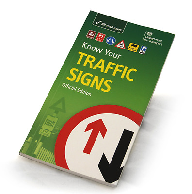Know Your Traffic Signs/The Official Highway Code