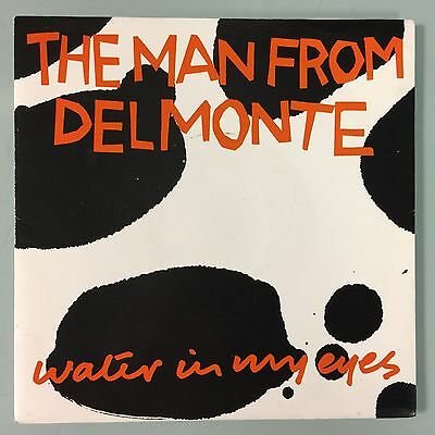 "7"" The Man From Delmonte - Water In My Eyes (Ugly 5)1988 Rare Madchester Ex+/ex+"