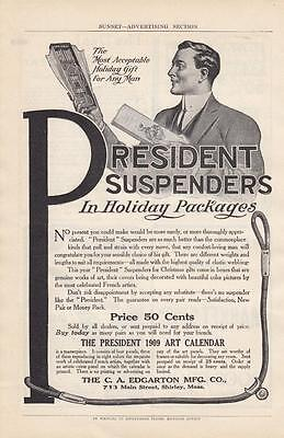 1908 C A Edgarton Mfg Co Shirley MA Ad: President Suspenders in Holiday Packages