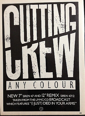 CUTTING CREW. ANY COLOUR - ORIGINAL 1 PAGE ADVERT FROM 1980s No1 MAGAZINE