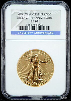 2006-W $50 Reverse Proof Gold Eagle Ngc Pf-70  20Th Anniversary Ngc Pf-70
