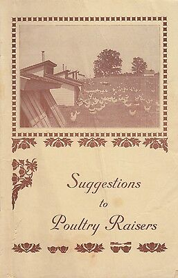 Suggestions to Poultry Raisers circa 1921-1929 Booklet Bulletin No 335 Illinois