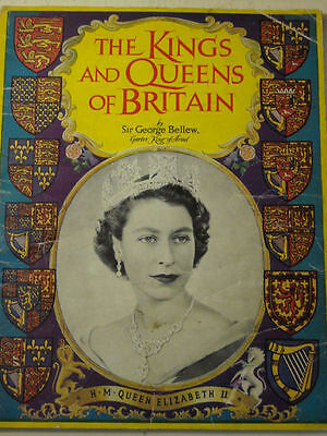 The Kings & Queens of Britain by Sir George Bellew