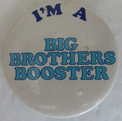 Vintage I'm A Big Brothers Booster Pin Pinback Button             (Inv13306)