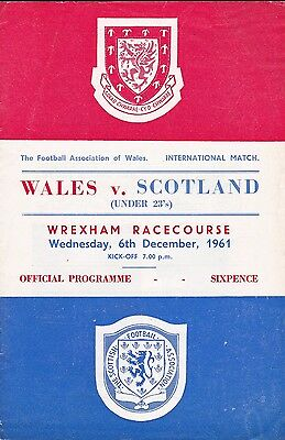 WALES v SCOTLAND UNDER 23S FOOTBALL PROGRAMME ~ AT WREXHAM ~ 6 DECEMBER 1961