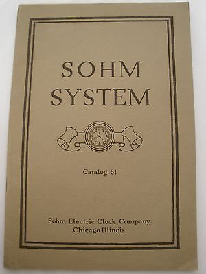 Sohm Electric Clock Co. Catalog #61 - Original, January, 1922, Chicago