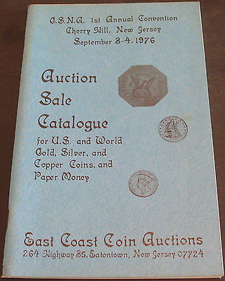 East Coast Coin Auctions Catalogue For US, World Gold, Silver & Copper Coins +
