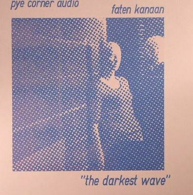 "PYE CORNER AUDIO/FATEN KANAAN - The Darkest Wave - Vinyl (limited 7"")"