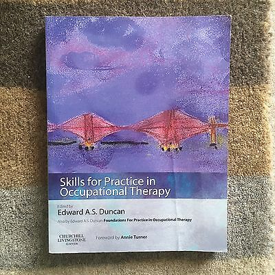 Skills for Practice in Occupational Therapy by Edward A.S Duncan - Book