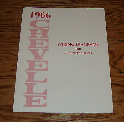 1966 Chevrolet Chevelle Wiring Diagram Manual for Complete Chassis 66 Chevy