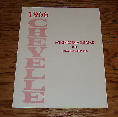 1966 Chevrolet Chevelle Wiring Diagrams Manual for Complete Chassis 66 Chevy