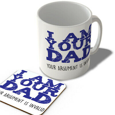 MAC_FUN_1326 I AM YOUR DAD - Your argument is invalid - funny mug and coaster se
