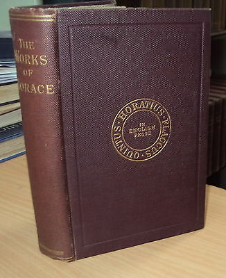 1893 - THE WORKS OF HORACE by J C ELGOOD