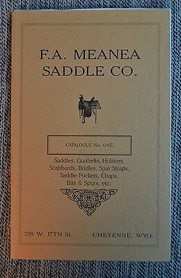 F.A. Meanea Saddle Co. Catalogue Gunbelts Holsters Scabbards Bridles Spurs Chaps